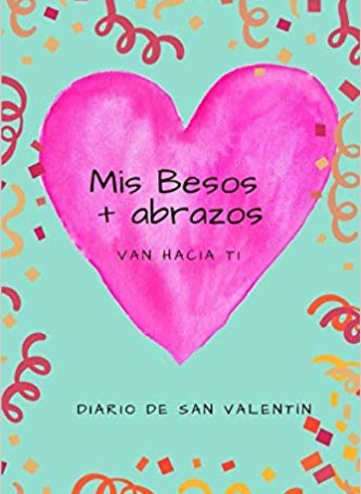 ¡San Valentín ya está cerca!
